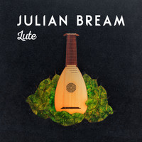 Julian Bream - Julian Bream: Lute