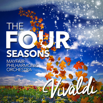 Mayfair Philharmonic Orchestra - Vivaldi: The Four Seasons