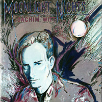 Joachim Witt - Moonlight Nights