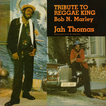 Jah Thomas - Tribute To A Reggae King