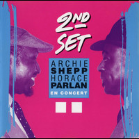 Archie Shepp & Horace Parlan - Second Set
