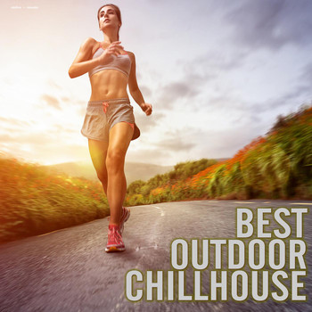 Various Artists - Best Outdoor Chillhouse