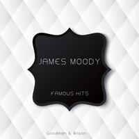 James Moody - Famous Hits