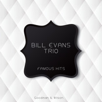 Bill Evans Trio - Famous Hits