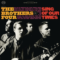 The Brothers Four - Sing of Our Times
