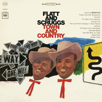 Flatt & Scruggs - Town and Country