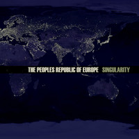 The Peoples Republic Of Europe - Singularity
