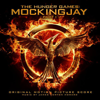 James Newton Howard - The Hunger Games: Mockingjay Pt. 1 (Original Motion Picture Score)