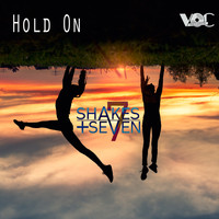 Shakes + Seven - Hold On