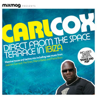 Carl Cox - Mixmag Presents Carl Cox: Space Terrace Ibiza