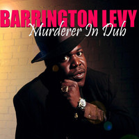 Barrington Levy - Murderer (In Dub) (Remastered)