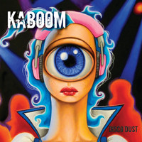 Kaboom - Disco Dust