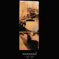 Unwound - A Single History: 1991-1997