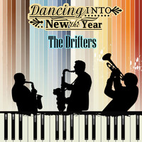 The Drifters - Dancing into the New Year
