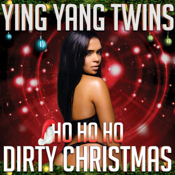 Ying Yang Twins - Ho Ho Ho (Dirty Christmas)