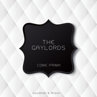The Gaylords - Come Prima