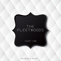 The Fleetwoods - Hurt Him