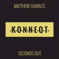 Matthew Charles - Seconds Out