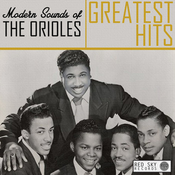 The Orioles - Modern Sounds of the Orioles Greatest Hits