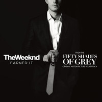 "The Weeknd - Earned It (Fifty Shades Of Grey) (From The ""Fifty Shades Of Grey"" Soundtrack)"