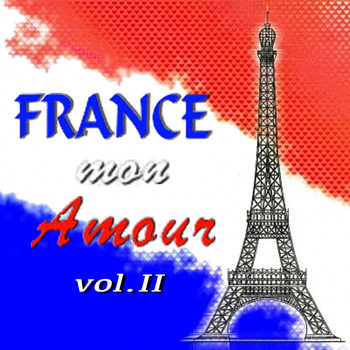 Various Artists - France mon amour, Vol. 2