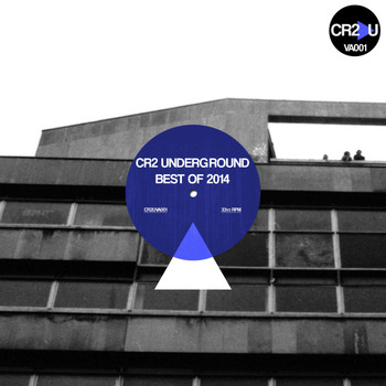 Various Artists - Cr2 Underground: Best of 2014