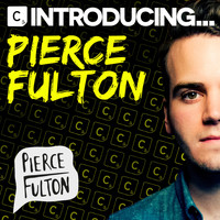 Pierce Fulton - Introducing Pierce Fulton