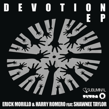 Erick Morillo & Harry Romero feat. Shawnee Taylor - Devotion