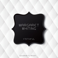 Margaret Whiting - Faithful