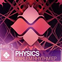 Physics - Harlem Rhythm EP