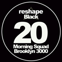 Morning Squad - Brooklyn 3000