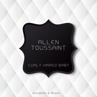 Allen Toussaint - Curly Haired Baby
