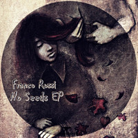 Franco Rossi - No Seeds EP