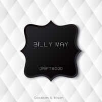 Billy May - Driftwood