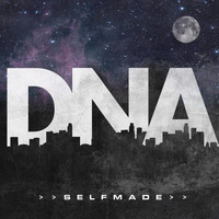 DNA - Self-Made