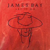 James Bay - Let It Go