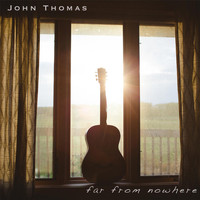 John Thomas - Far from Nowhere