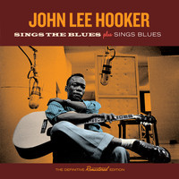 John Lee Hooker - Sings the Blues + Sings Blues (Bonus Track Version)
