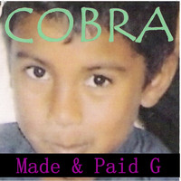 Cobra - Made & Paid G