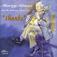 Marty Grosz - Thanks