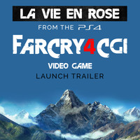 "Louis Armstrong - La vie en rose (From the PS4 ""Far Cry 4 CGI"" Video Game Launch Trailer) - Single"