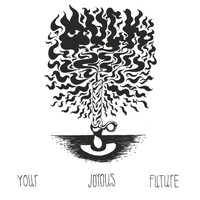 Muck - Your Joyous Future