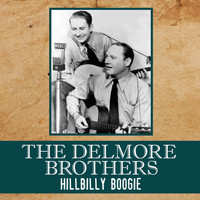 Delmore brothers - Hillbilly Boogie