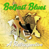 Taste - Belfast Blues - A Retrospective