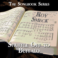Roy Smeck - The Songbook Series - Shuffle off to Buffalo