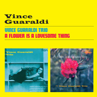 Vince Guaraldi - Vince Guaraldi Trio + a Flower Is a Lovesome Thing