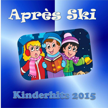 Various Artists - Après Ski - Kinderhits 2015