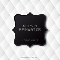 Marvin Rainwater - Young Girls