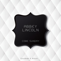 Abbey Lincoln - Come Sunday