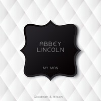 Abbey Lincoln - My Man
